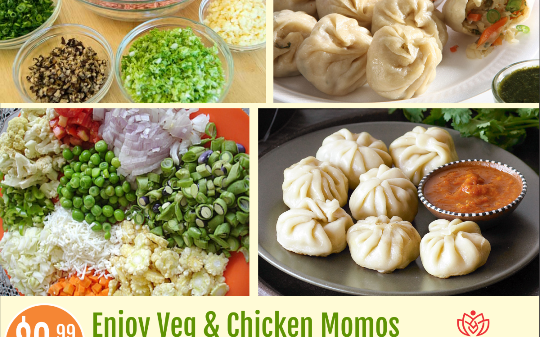 Veg & Chicken Momos only for $9.99