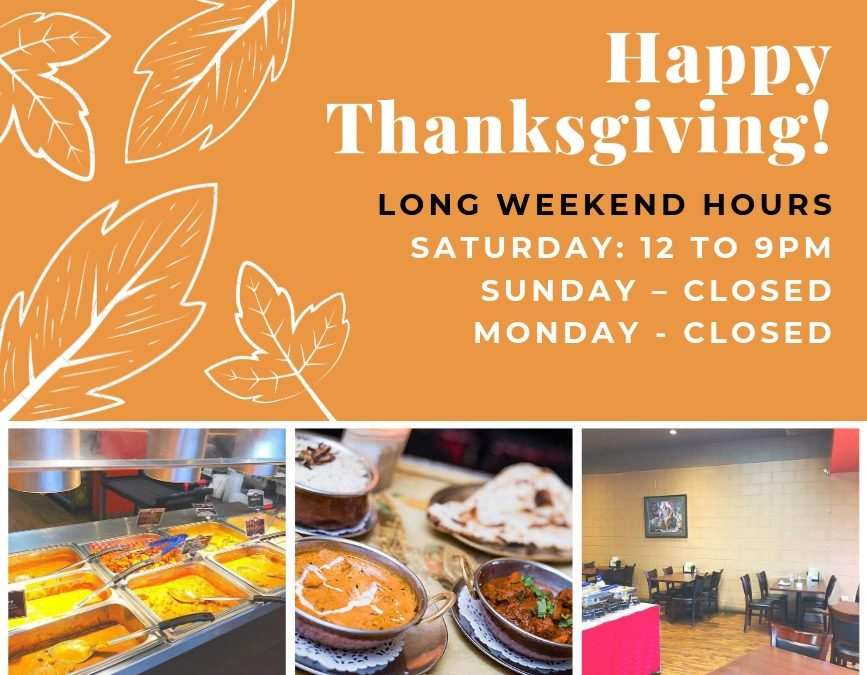 Thanksgiving Long Weekend Hours